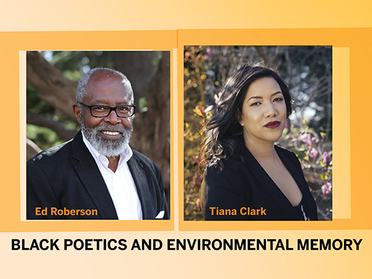 Photos of poets Ed Roberson and Tiana Clark