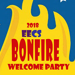 6th Annual EECS Bonfire Welcome Party