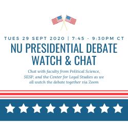 NU Presidential Debate Watch & Chat